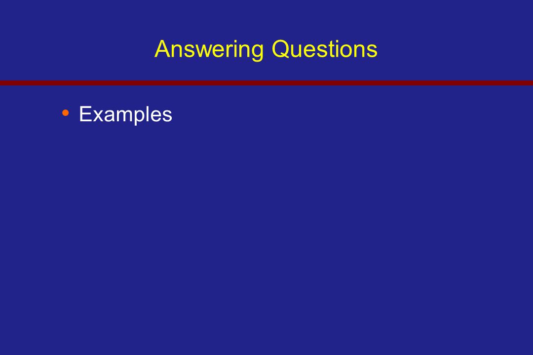 Answering Questions Examples