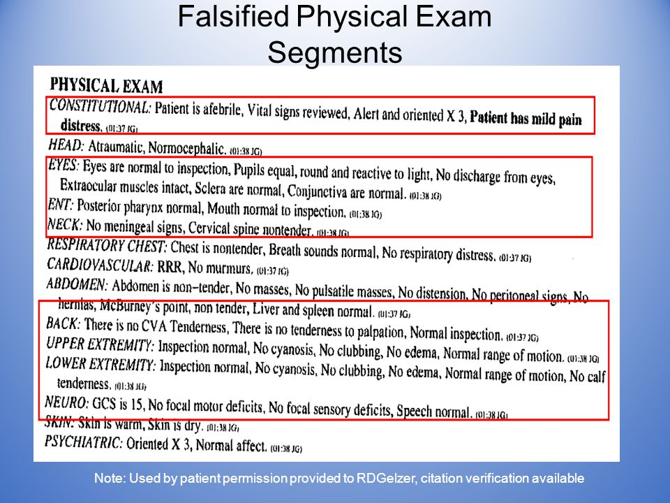 Placeholder Falsified Physical Exam Segments Note: Used by patient permission provided to RDGelzer, citation verification available