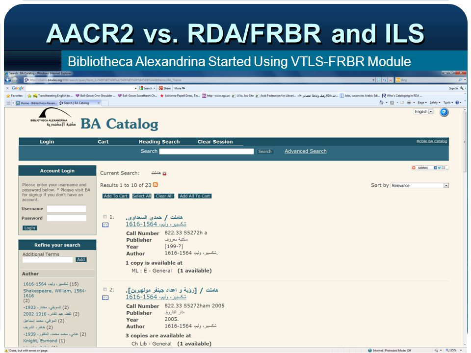 AACR2 vs. RDA/FRBR and ILS Bibliotheca Alexandrina Started Using VTLS-FRBR Module