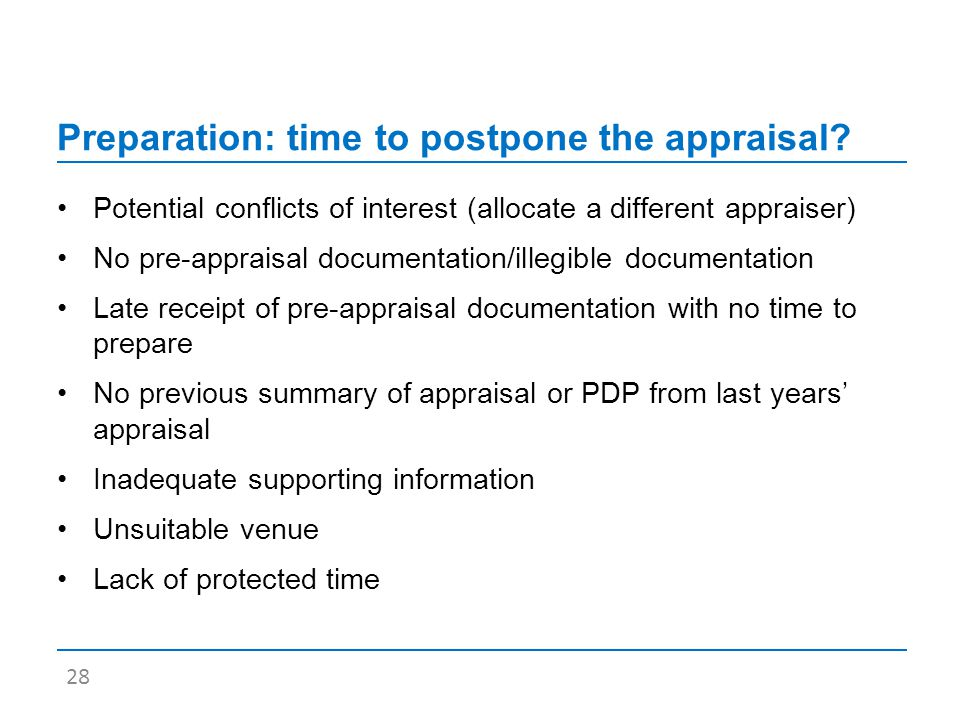 Preparation: time to postpone the appraisal.