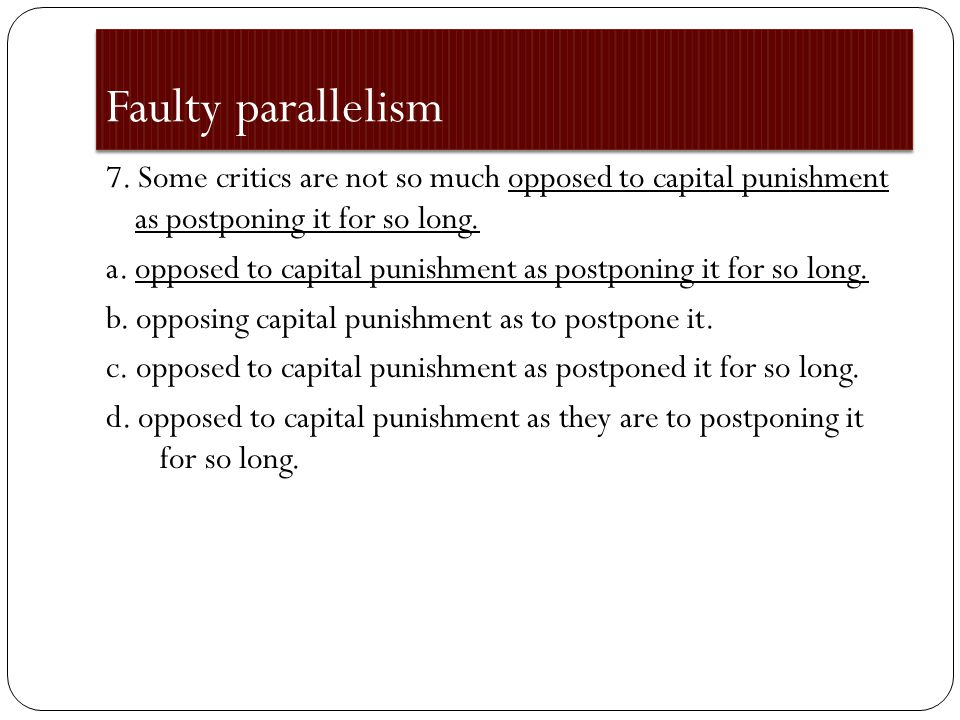 Faulty parallelism 6.