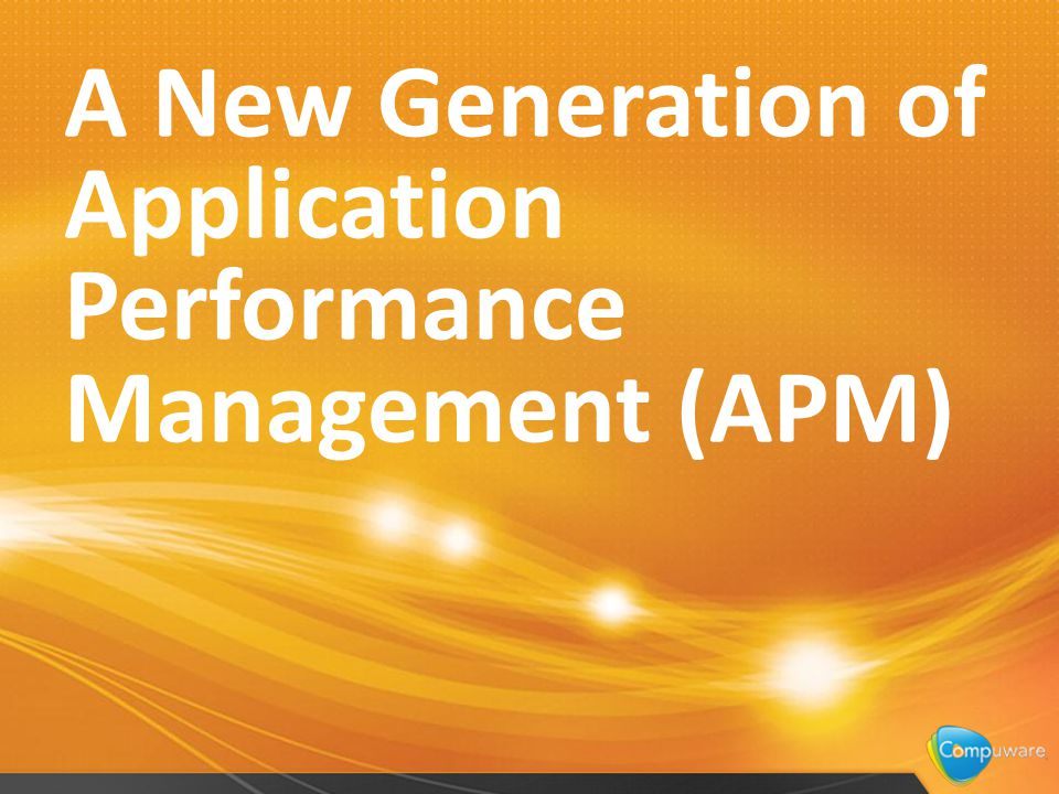 24 A New Generation of Application Performance Management (APM)
