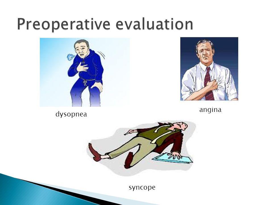 dysopnea angina syncope