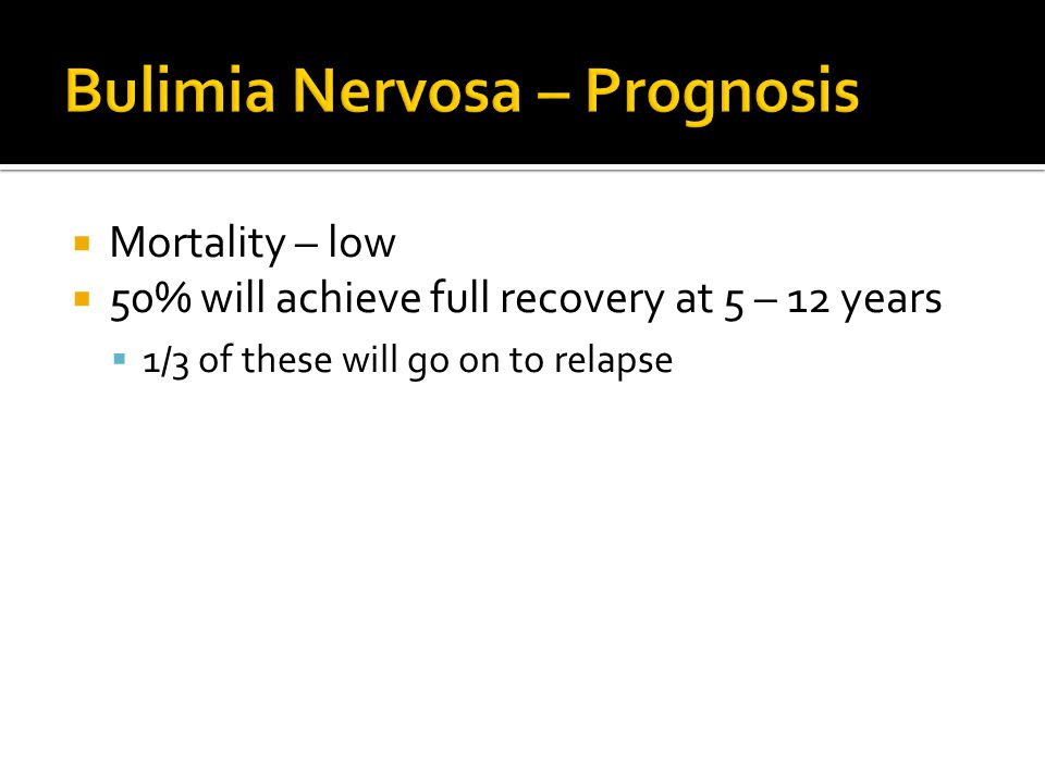  Mortality – low  50% will achieve full recovery at 5 – 12 years  1/3 of these will go on to relapse