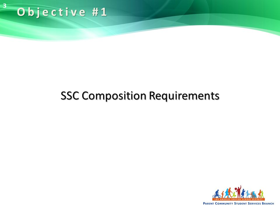 SSC Composition Requirements Objective #1 3