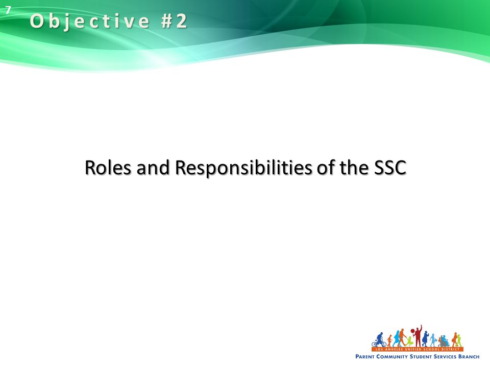 Roles and Responsibilities of the SSC Objective #2 7