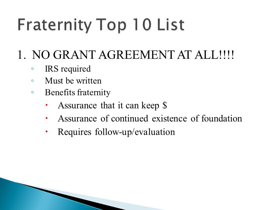 1.NO GRANT AGREEMENT AT ALL!!!.