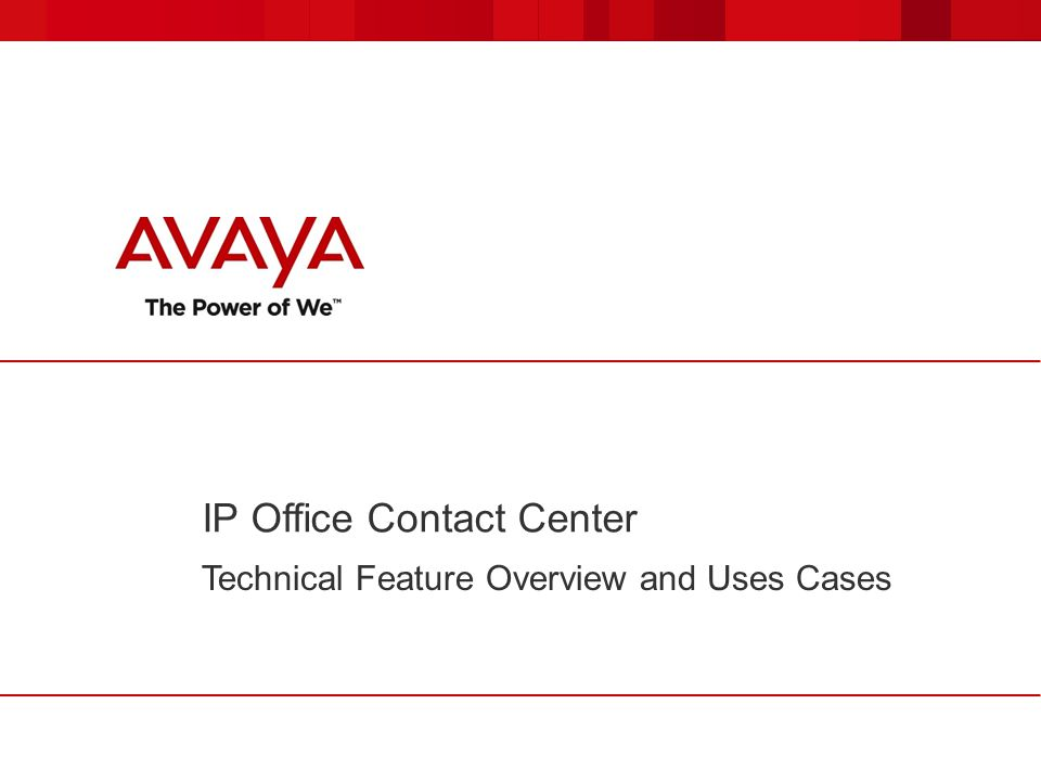 IP Office Contact Center Technical Feature Overview and Uses Cases