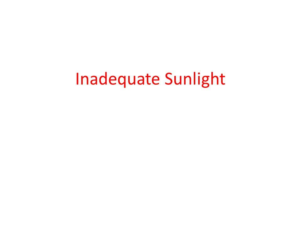 Inadequate Sunlight