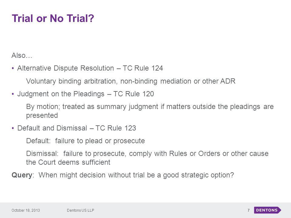 Trial or No Trial.