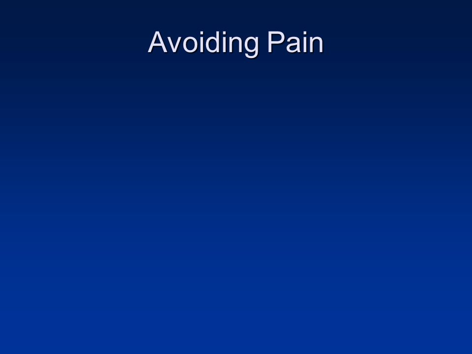 Avoiding Pain