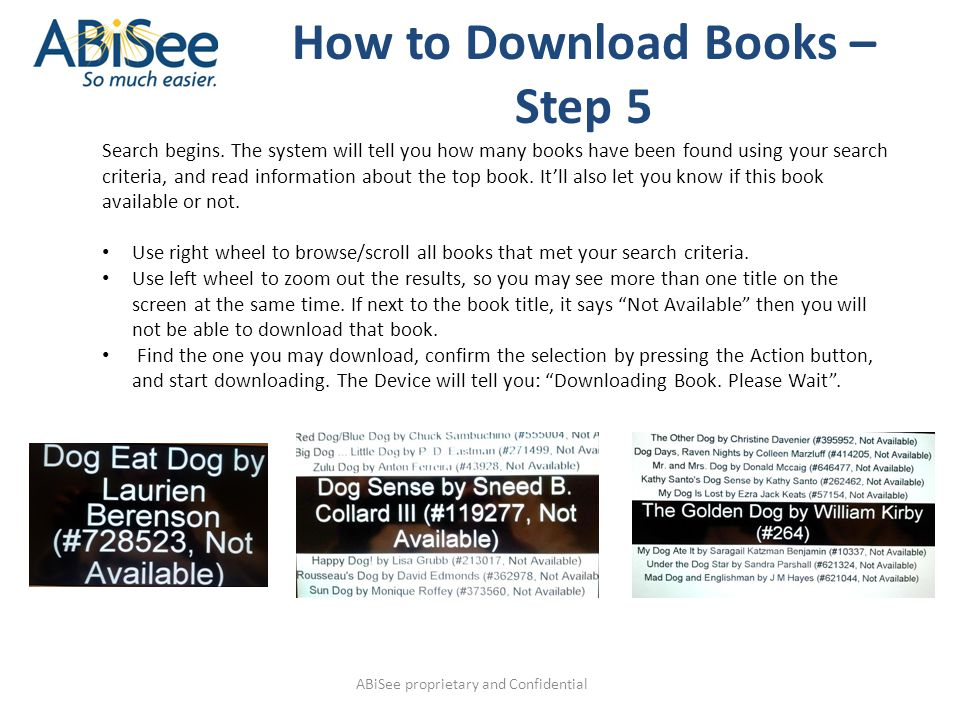 ABiSee proprietary and Confidential How to Download Books – Step 5 Search begins.
