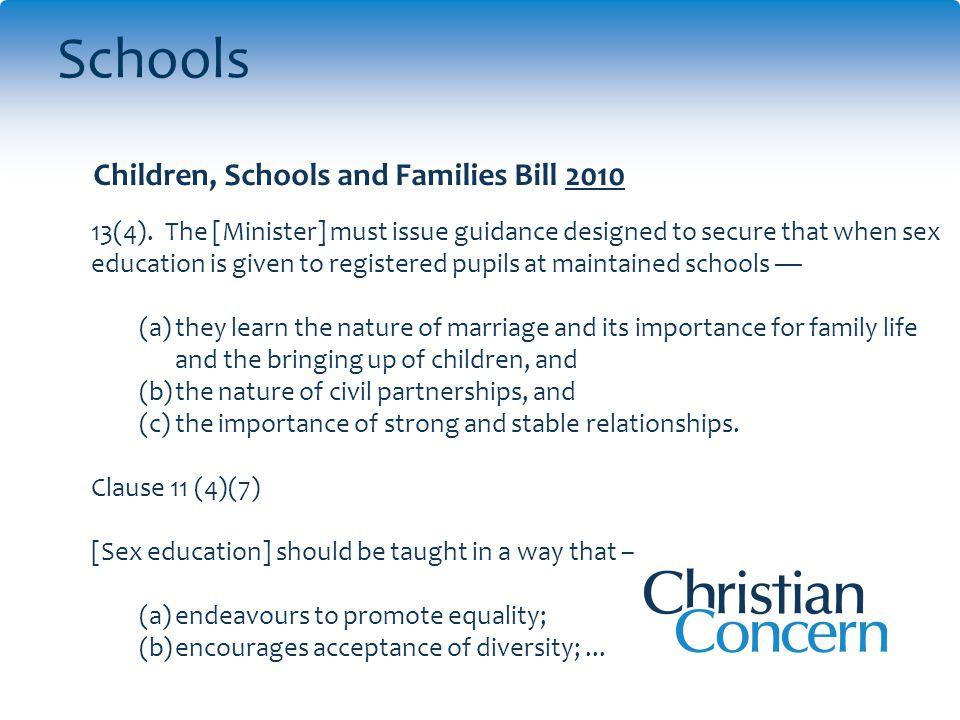 Schools Children, Schools and Families Bill 2010 13(4).