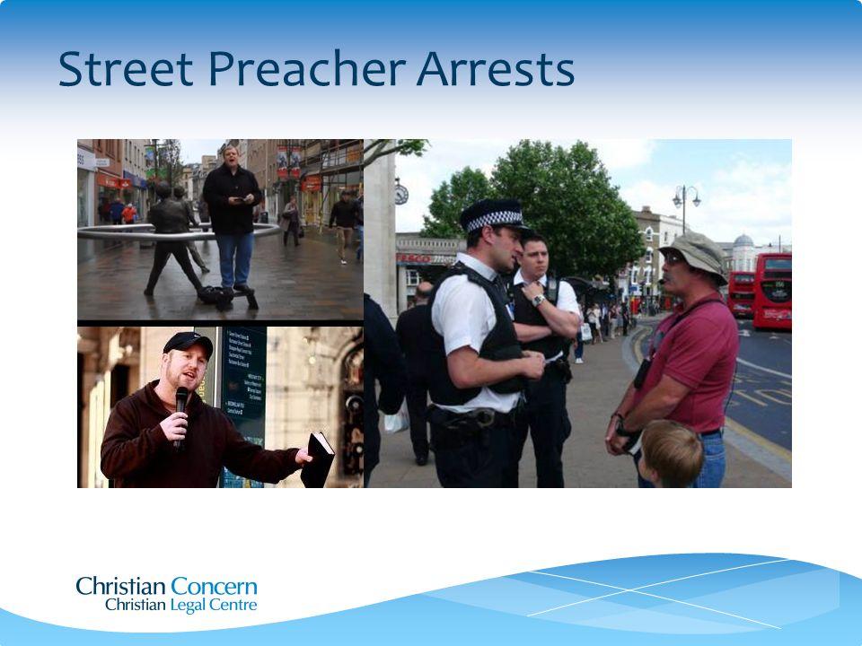 Street Preacher Arrests
