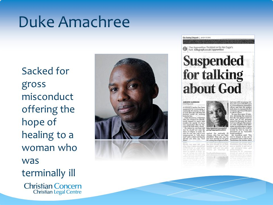 Duke Amachree Sacked for gross misconduct offering the hope of healing to a woman who was terminally ill