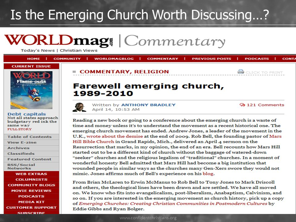 www.confidentchristians.org Is the Emerging Church Worth Discussing…?