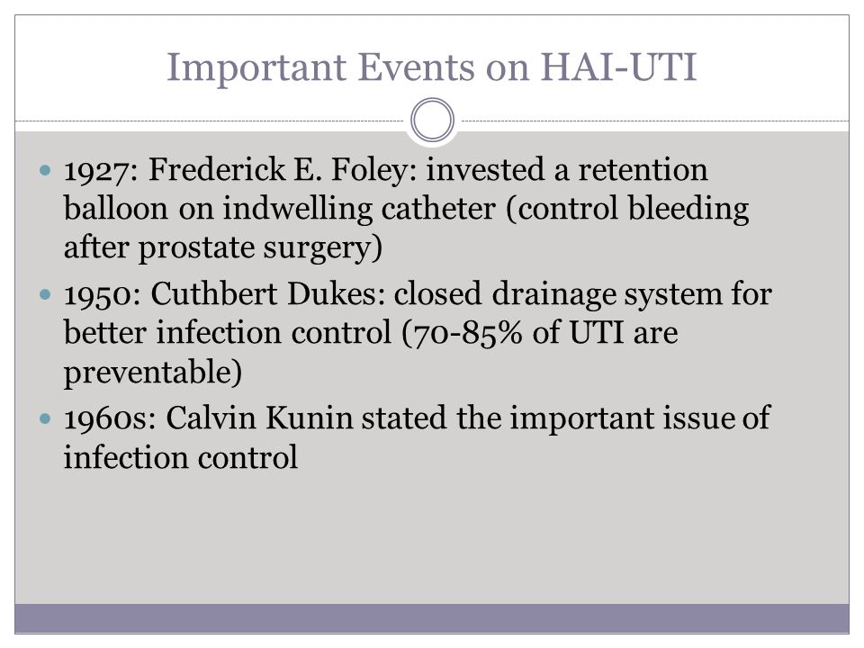 Important Events on HAI-UTI 1927: Frederick E.