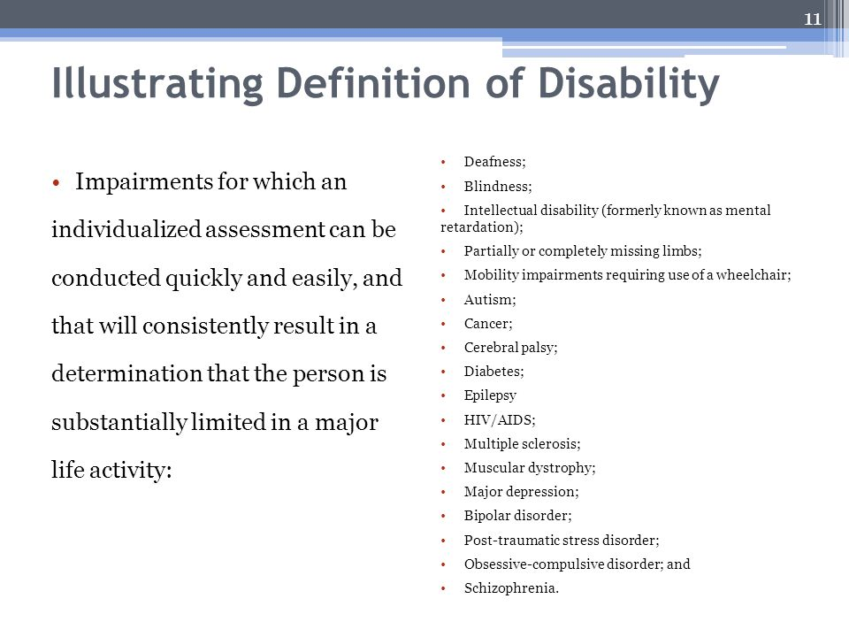 Illustrating Definition of Disability Impairments for which an individualized assessment can be conducted quickly and easily, and that will consistent
