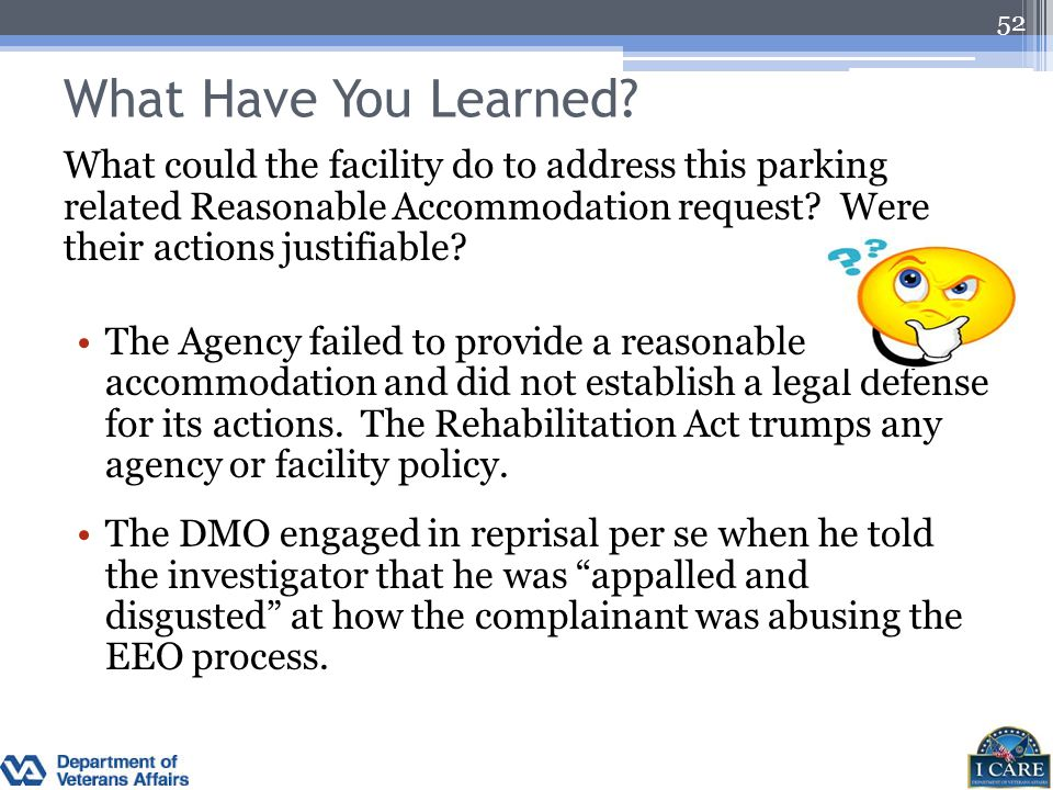 What Have You Learned? What could the facility do to address this parking related Reasonable Accommodation request? Were their actions justifiable? Th