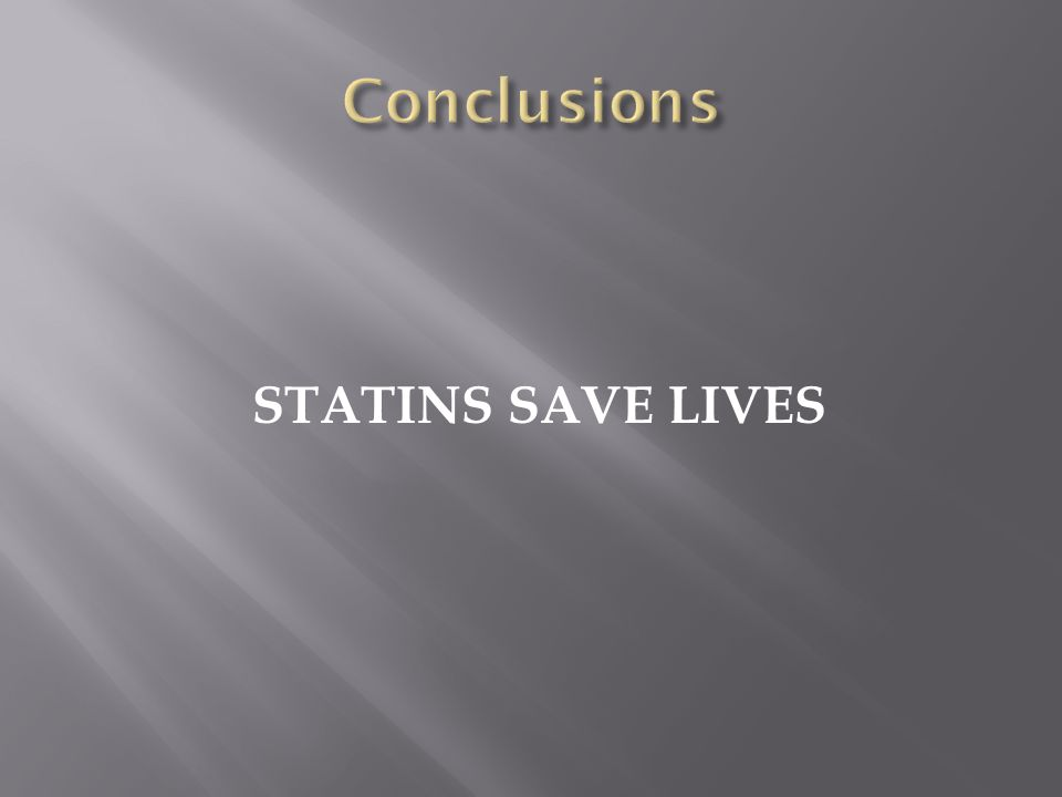 STATINS SAVE LIVES