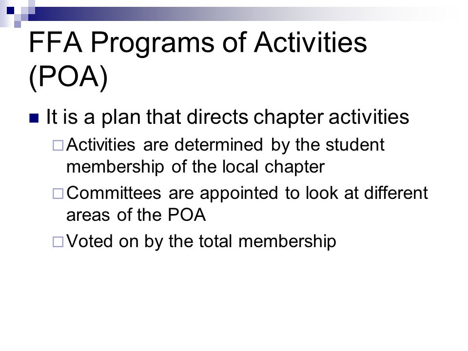 Types of FFA Membership Active  Students in middle school, high school, and college (up to age 21) Alumni  Former active members, parents of FFA mem