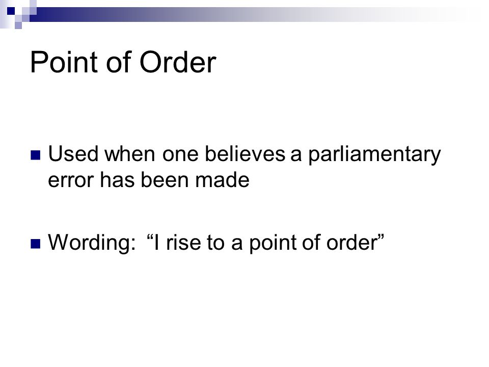 Appeal Requires a second Debatable Can be reconsidered Not amendable Majority vote required