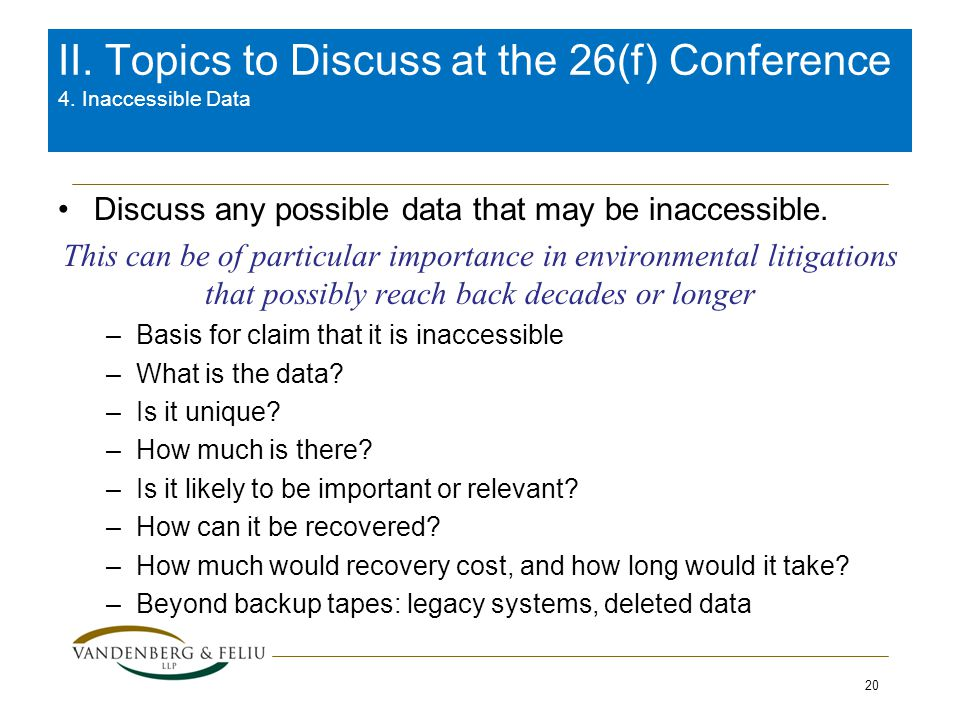 Discuss any possible data that may be inaccessible.