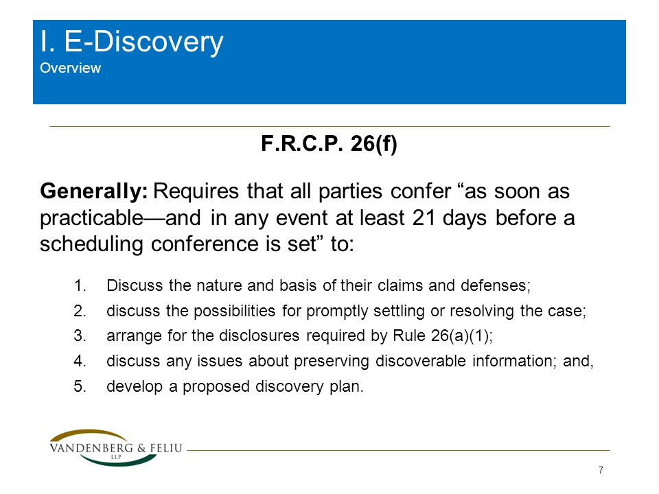 I. E-Discovery Overview F.R.C.P.