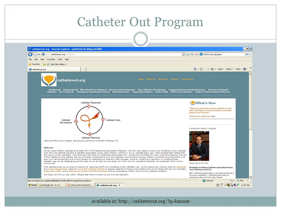 Catheter Out Program Available at: http://catheterout.org/?q=banner