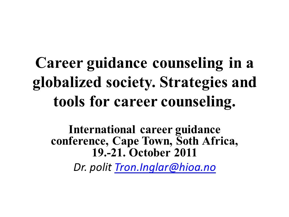 Career guidance counseling in a globalized society.