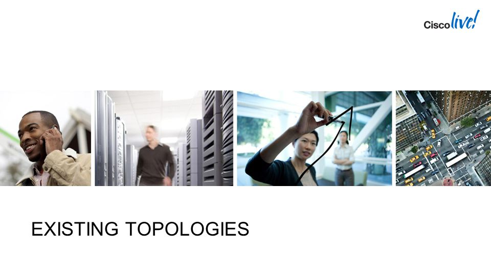 EXISTING TOPOLOGIES