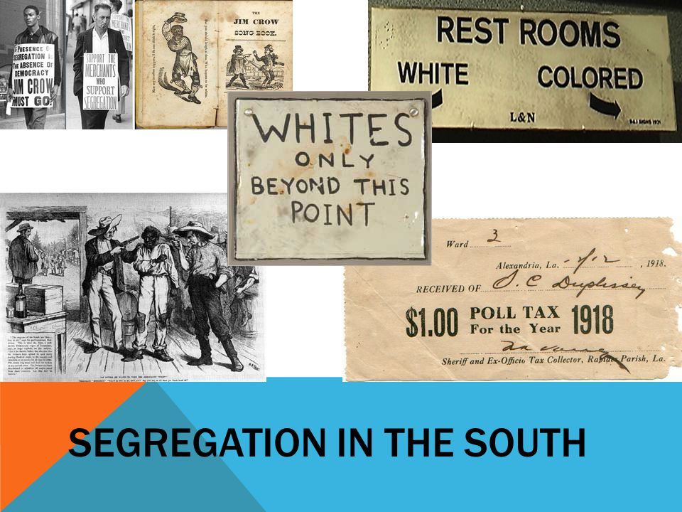 SEGREGATION IN THE SOUTH