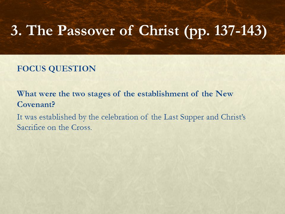 FOCUS QUESTION What were the two stages of the establishment of the New Covenant.