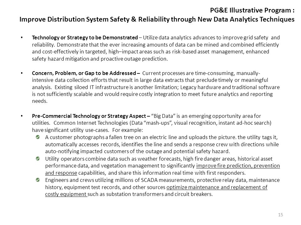 PG&E Illustrative Program : Improve Distribution System Safety & Reliability through New Data Analytics Techniques Technology or Strategy to be Demons