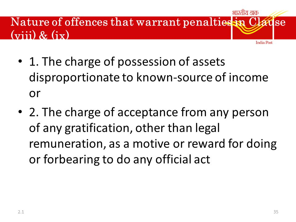 Nature of offences that warrant penalties in Clause (viii) & (ix) 1. The charge of possession of assets disproportionate to known-source of income or