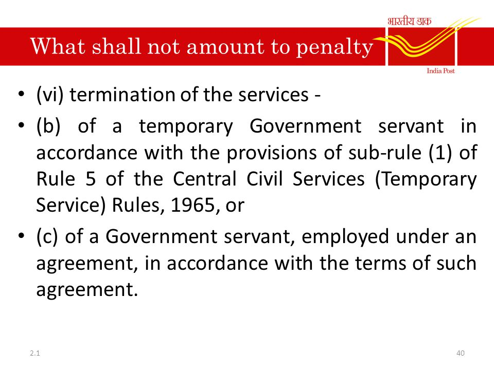 What shall not amount to penalty (vi) termination of the services - (b) of a temporary Government servant in accordance with the provisions of sub-rul