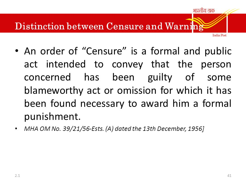 "Distinction between Censure and Warning An order of ""Censure"" is a formal and public act intended to convey that the person concerned has been guilty"