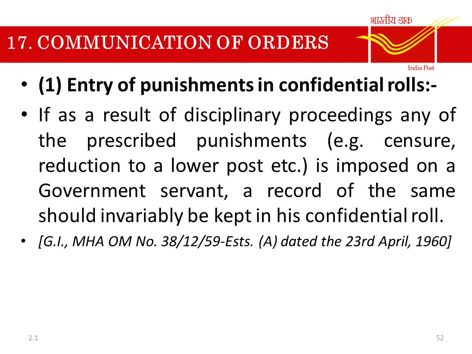 17. COMMUNICATION OF ORDERS (1) Entry of punishments in confidential rolls:- If as a result of disciplinary proceedings any of the prescribed punishme