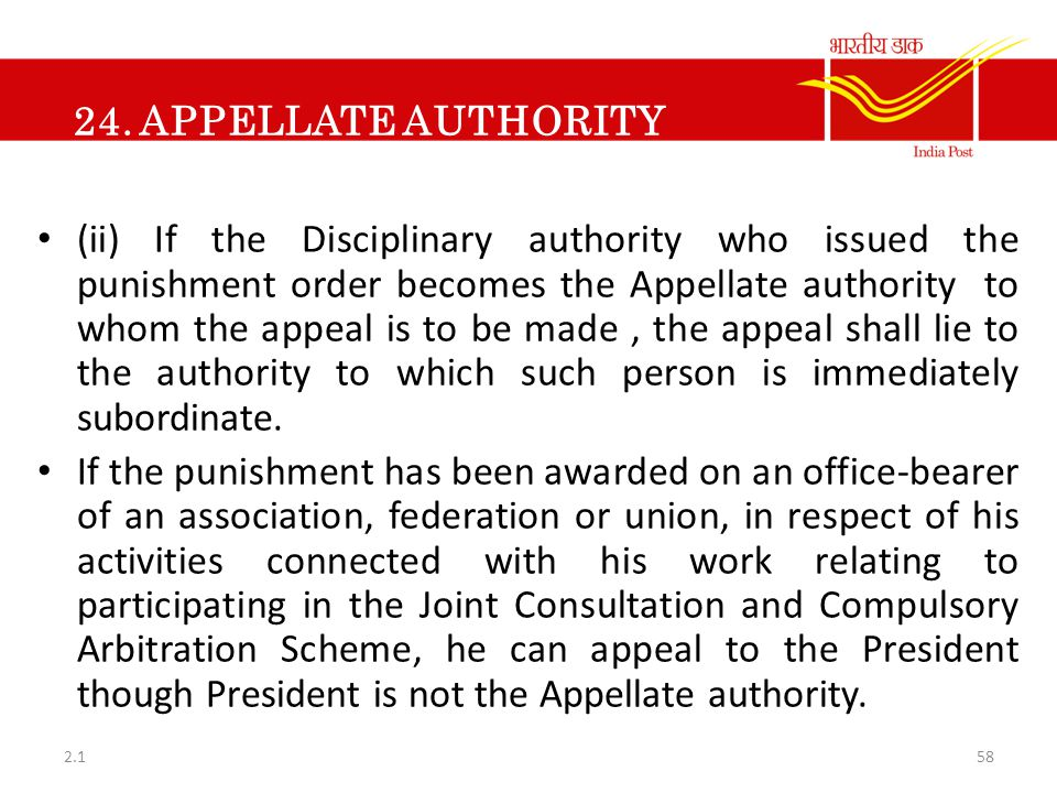 24. APPELLATE AUTHORITY (ii) If the Disciplinary authority who issued the punishment order becomes the Appellate authority to whom the appeal is to be