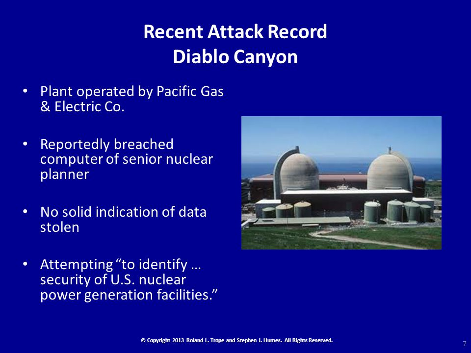 Recent Attack Record Diablo Canyon Plant operated by Pacific Gas & Electric Co.