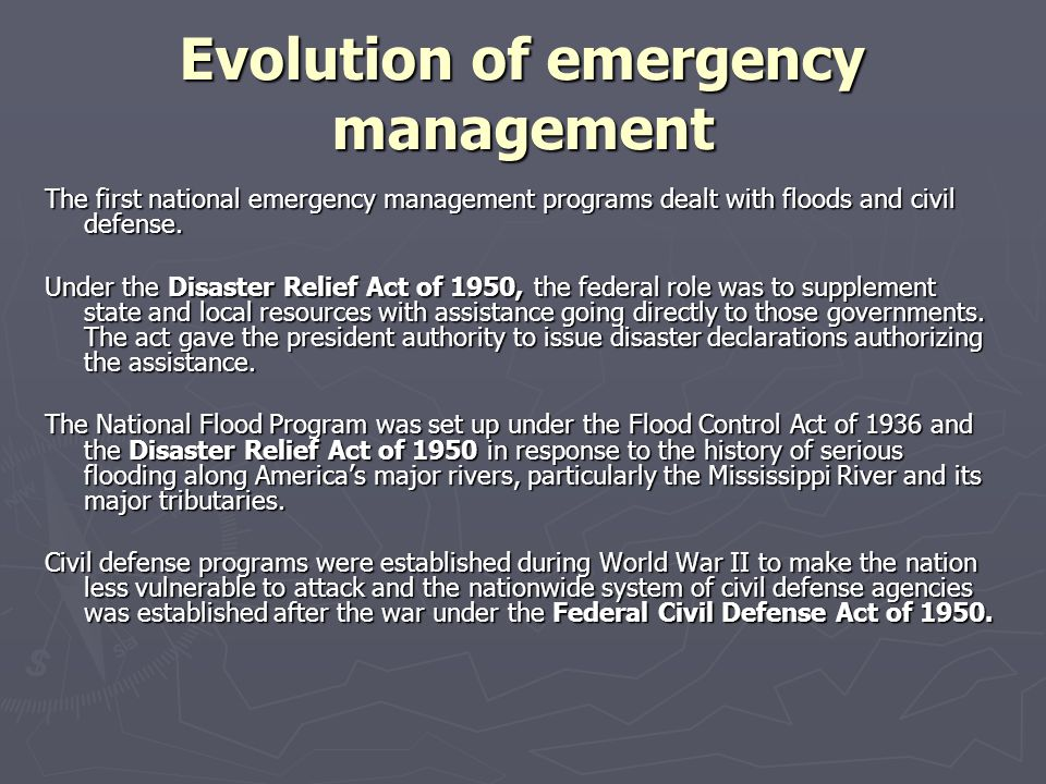 Evolution of emergency management Protection from nuclear attack became the principal focus of the U.S.