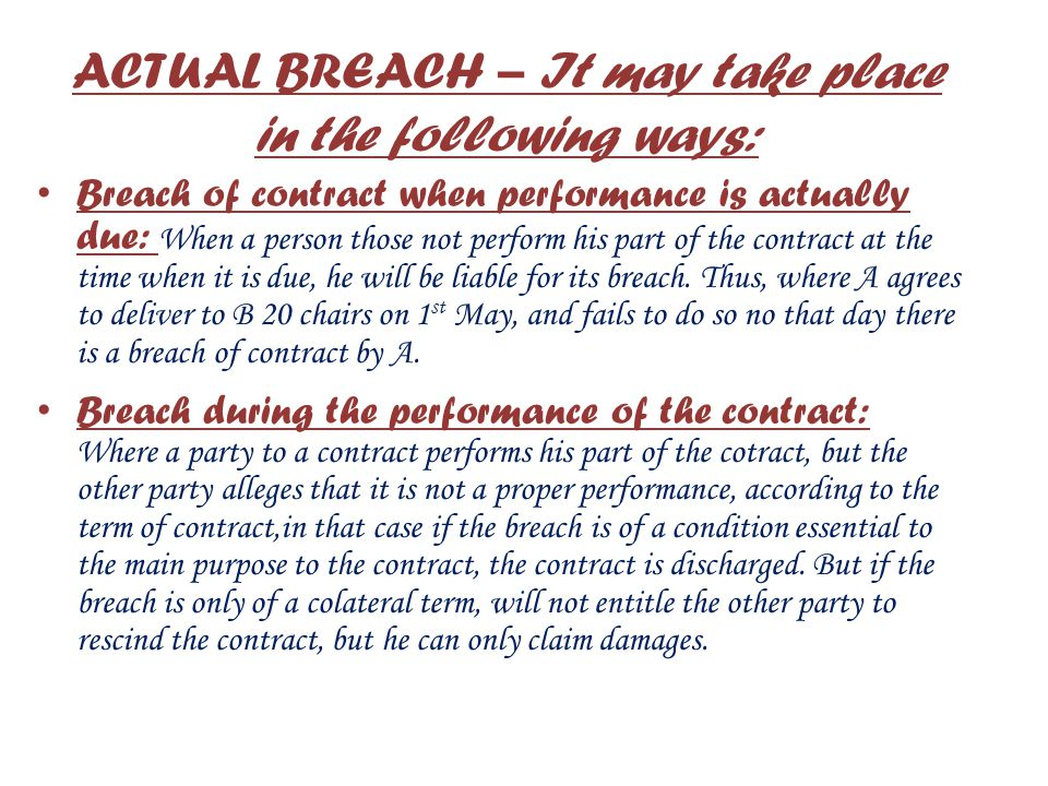 DISCHARGE BY BREACH Parties to a contract are expected to perform their respective obligations. If any party his obligation, there takes place a beach