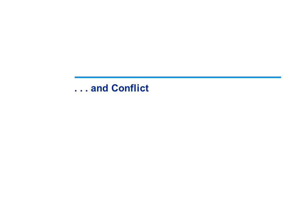... and Conflict