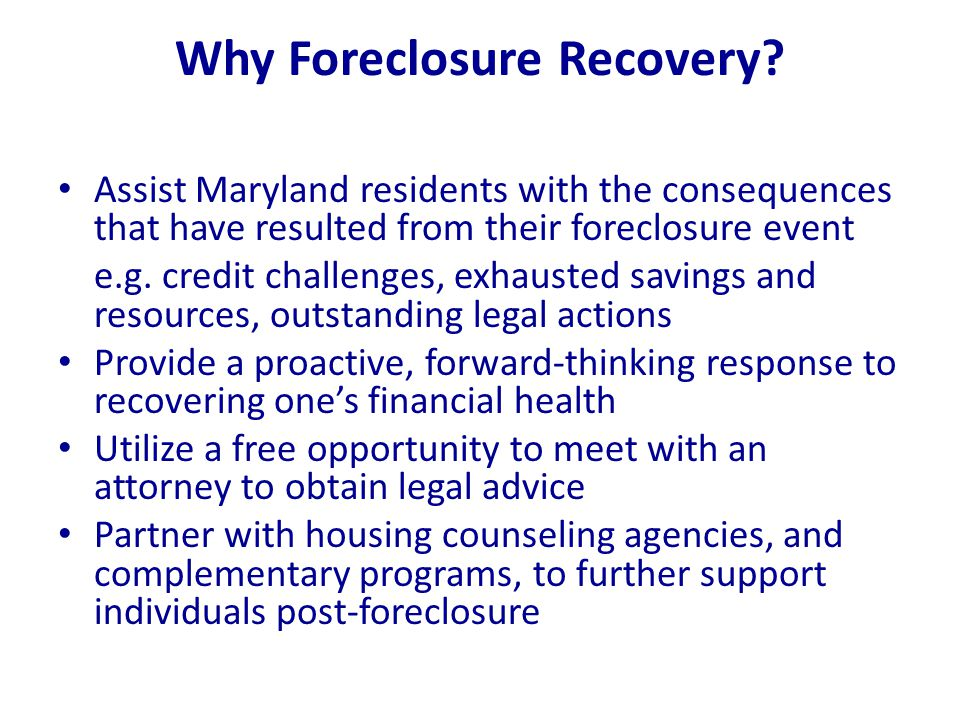 Why Foreclosure Recovery.