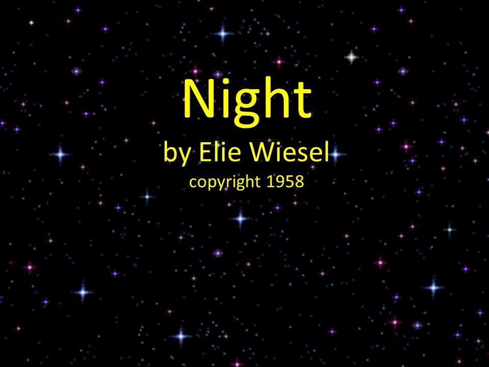 Night by Elie Wiesel copyright 1958