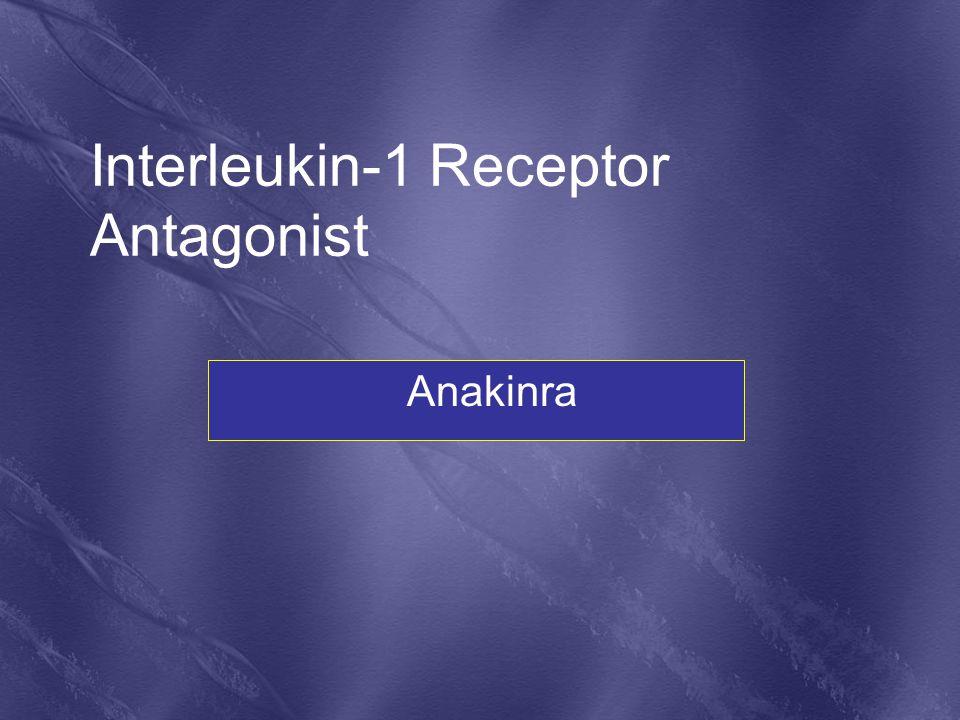 Anakinra Interleukin-1 Receptor Antagonist