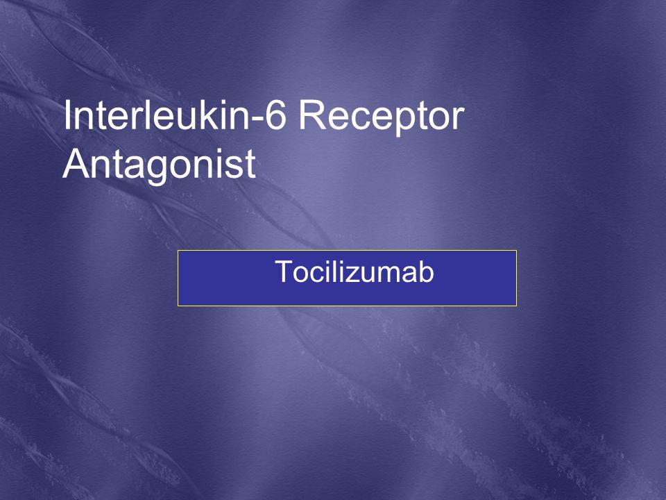 Tocilizumab Interleukin-6 Receptor Antagonist
