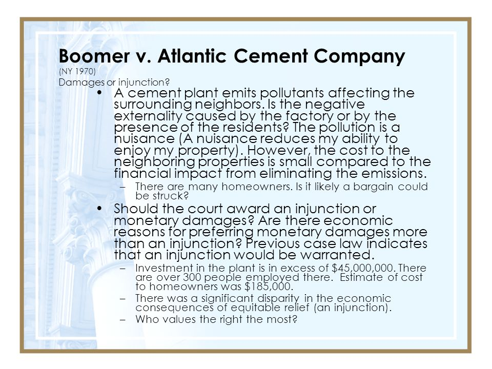 Boomer v.Atlantic Cement Company (NY 1970) Damages or injunction.