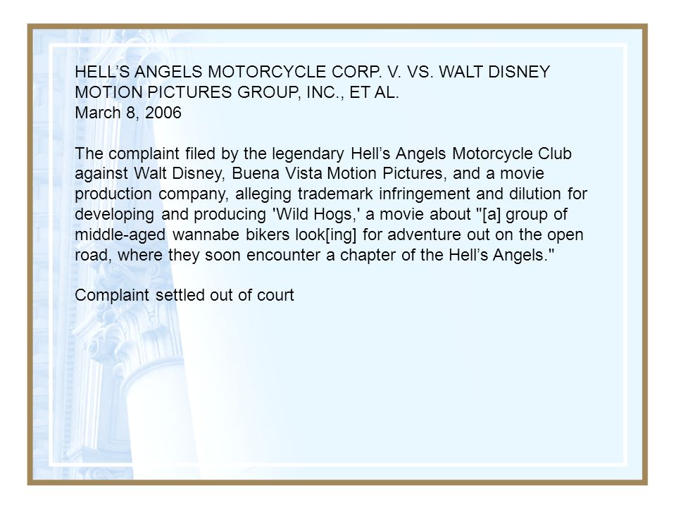 HELL'S ANGELS MOTORCYCLE CORP.V. VS. WALT DISNEY MOTION PICTURES GROUP, INC., ET AL.