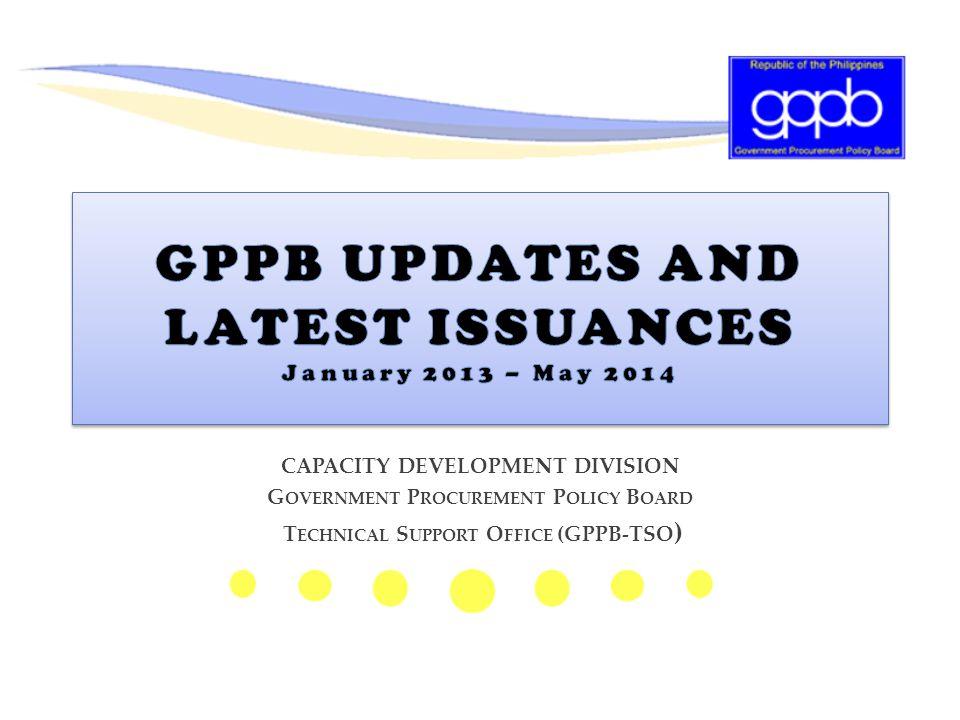 CAPACITY DEVELOPMENT DIVISION G OVERNMENT P ROCUREMENT P OLICY B OARD T ECHNICAL S UPPORT O FFICE (GPPB-TSO )